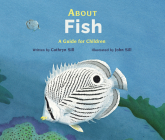 About Fish: A Guide for Children (About... #6) Cover Image