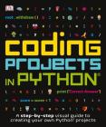 Coding Projects in Python (Computer Coding for Kids) Cover Image