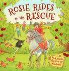 Rosie Rides to the Rescue: Peek Inside the Pop-Up Windows! Cover Image