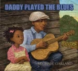 Daddy Played the Blues Cover Image