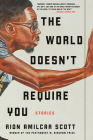 The World Doesn't Require You: Stories Cover Image