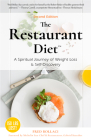 The Restaurant Diet: A Spiritual Journey of Weight Loss & Self Discovery Cover Image