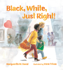 Black, White, Just Right! Cover Image