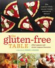 The Gluten-Free Table: The Lagasse Girls Share Their Favorite Meals Cover Image