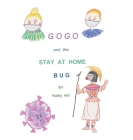 Gogo and The Stay At Home Bug Cover Image