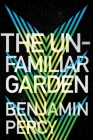 The Unfamiliar Garden (The Comet Cycle #2) Cover Image