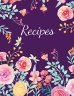 Recipes: Large Blank Recipe Book to Write in Favorite Recipes Cover Image
