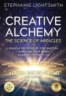 Creative Alchemy: The Science of Miracles Cover Image