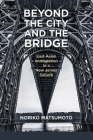 Beyond the City and the Bridge: East Asian Immigration in a New Jersey Suburb Cover Image