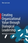 Creating Organizational Value Through Dialogical Leadership: Boiling Rice in Still Water Cover Image