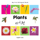My First Bilingual Book–Plants (English–Urdu) Cover Image