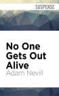 No One Gets Out Alive Cover Image