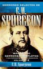 Sermones Selectos de C.H. Spurgeon Vol. 2: Mas de 100 Sermones Completos Y Sus Correspondientes Bosquejos Cover Image
