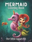 mermaid coloring book: for kids ages 4-8 - Cute, Unique Coloring Pages (Queen coloring book for kids ) Cover Image