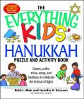 The Everything Kids' Hanukkah Puzzle & Activity Book: Games, crafts, trivia, songs, and traditions to celebrate the festival of lights! (Everything® Kids) Cover Image