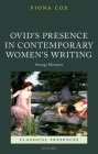 Ovid's Presence in Contemporary Women's Writing: Strange Monsters (Classical Presences) Cover Image