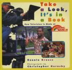 Take a Look, It's in a Book: How Television Is Made at Reading Rainbow Cover Image