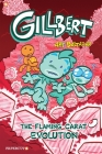 Gillbert #3: The Flaming Carats Evolution Cover Image