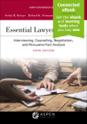 Essential Lawyering Skills: Interviewing, Counseling, Negotiation, and Persuasive Fact Analysis (Aspen Coursebook) Cover Image