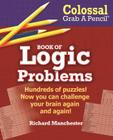 Colossal Grab a Pencil Book of Logic Problems Cover Image