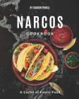 Narcos Cookbook: A Cartel of Exotic Food Cover Image