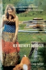 Her Mother's Daughter: A Memoir of the Mother I Never Knew and of My Daughter, Courtney Love Cover Image