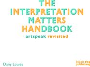 The Interpretation Matters Handbook Cover Image