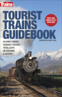 Tourist Trains Guidebook, Seventh Edition Cover Image