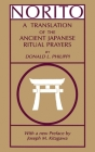 Norito: A Translation of the Ancient Japanese Ritual Prayers - Updated Edition Cover Image
