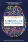 Connections Over Compliance: Rewiring Our Perceptions of Discipline Cover Image