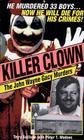 Killer Clown: The John Wayne Gacy Murders Cover Image