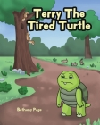 Terry The Tired Turtle Cover Image