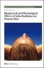 Biophysical and Physiological Effects of Solar Radiation on Human Skin Cover Image