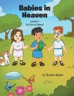 Babies in Heaven: Lesson 1: It's Fun to Share! Cover Image
