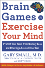 Brain Games to Exercise Your Mind Protect Your Brain from Memory Loss and Other Age-Related Disorders: 75 Large Print Puzzles, Logic Riddles & Brain T Cover Image