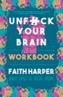 Unfuck Your Brain Workbook Cover Image