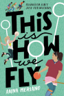 This Is How We Fly Cover Image