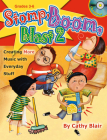 Stomp, Boom, Blast 2: Creating More Music with Everyday Stuff Cover Image