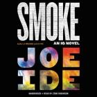 Smoke (An IQ Novel #5) Cover Image