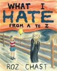 What I Hate: From A to Z Cover Image