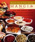 Mangia: Soups, Salads, Sandwiches, Entrees, and Baked Goods From the Renowned New York City Specialty Shop Cover Image