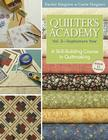 Quilter's Academy Vol. 2 - Sophomore Year-Print-On-Demand: A Skill-Building Course in Quiltmaking Cover Image