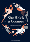 She Holds a Cosmos: Poems on Motherhood Cover Image