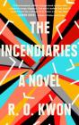 The Incendiaries: A Novel Cover Image