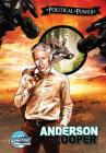 Political Power: Anderson Cooper Cover Image