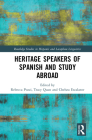 Heritage Speakers of Spanish and Study Abroad (Routledge Studies in Hispanic and Lusophone Linguistics) Cover Image