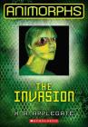 Invasion (Animorphs (Prebound) #1) Cover Image