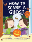 How to Scare a Ghost (How To Series) Cover Image