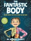 The Fantastic Body: What Makes You Tick & How You Get Sick Cover Image