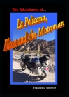 The Adventures of La Pelicana, Flaca and the Motoman Cover Image